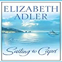 Sailing to Capri Audiobook by Elizabeth Adler Narrated by Carrington MacDuffie