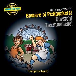 Beware of Pickpockets! - Vorsicht, Taschendiebe! Hörspiel