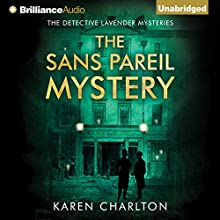 The Sans Pareil Mystery: The Detective Lavender Mysteries, Book 2 (       UNABRIDGED) by Karen Charlton Narrated by Michael Page