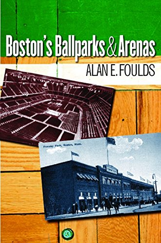 Boston's Ballparks and Arenas PDF
