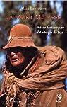 La mort métisse : Récits fantastiques d'Amérique du Sud par Labrousse