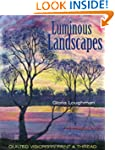Luminous Landscapes: Quilted Visions...