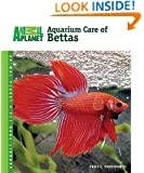 Aquarium Care of Bettas (Animal Planet® Pet Care Library)