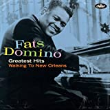 Greatest Hits: Walking To New Orleansby Fats Domino