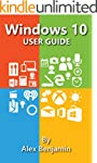 Windows 10: Windows 10 User Guide (Te...
