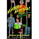 Middle Mania: Imaginative Theater Projects for Middle School Actors (Young Actors Series)