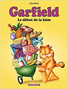 garfield t.32 le debut de la faim: 9782205070354: Amazon.com: Books