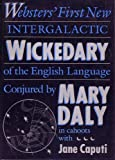 Websters First New Intergalactic Wickedary of the English Language: Websters First New Intergalactic