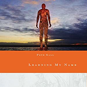 Learning My Name Audiobook