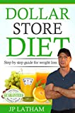Dollar Store Diet: Complete guide to weight loss