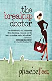 The Breakup Doctor (The Breakup Doctor Series) (Volume 1)