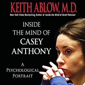 Inside the Mind of Casey Anthony Audiobook