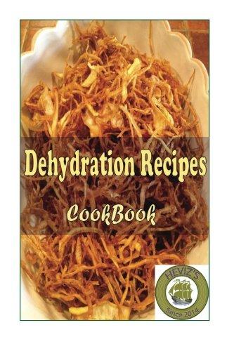 Dehydration Recipes by Heviz's