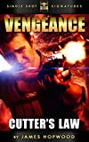 Cutters Law (Vengeance Book 1)
