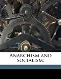 Anarchism and socialism; (1177607743) by Aveling, Eleanor Marx
