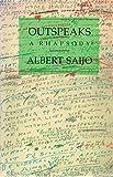 Outspeaks a Rhapsody by Saijo, Albert (1997) Paperback