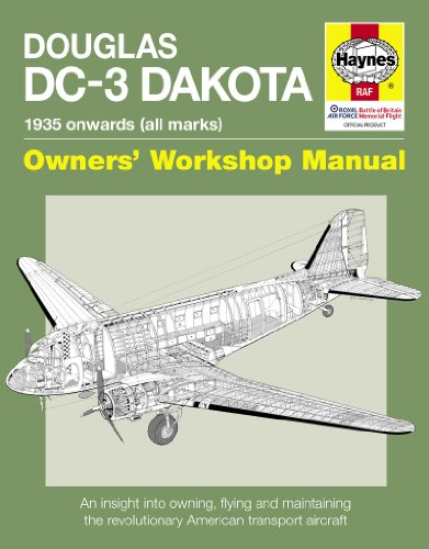 haynes-book-douglas-dc-3-dakota-manual-an-insight-into-owning-flying-and-maintaining-the-revolutiona
