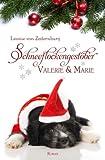 Schneeflockengestöber: Valerie und Marie (German Edition)