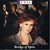 Bridge Of Spiesby T'Pau
