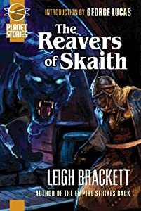 The Book Of Skaith Volume 3: The Reavers Of Skaith by