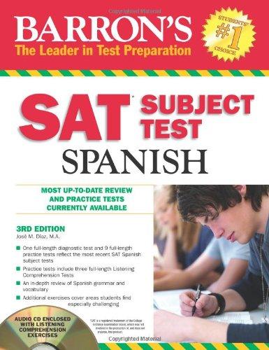 Barron's SAT Subject Test: Spanish with Audio CDs, 3rd Edition
