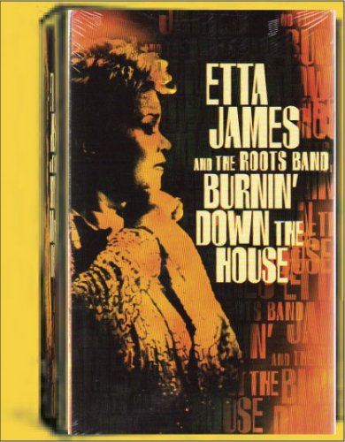 Etta James and the Roots Band - Burnin' Down the House [VHS]