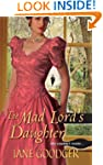 The Mad Lord's Daughter (Lords and La...