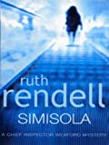 Simisola (Inspector Wexford Book 16)