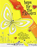Hope for the Flowers:Book and CD-Rom bundle (0809148072) by Trina Paulus