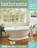 Bathrooms: The Smart Approach to Design (Home Decorating)