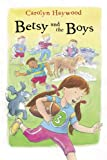 Betsy and the Boys (0152051023) by Haywood, Carolyn