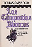 img - for Las Companias Blancas: Los malandrines (Spanish Edition) book / textbook / text book