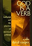 img - for God Is a Verb: Kabbalah and the Practice of Mystical Judaism by David A. Cooper (1997-08-25) book / textbook / text book