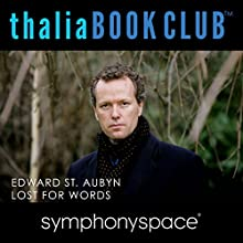 Thalia Book Club: Lost for Words by Edward St. Aubyn  by Edward St. Aubyn Narrated by Francine Prose, Paul Morris