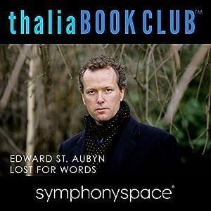 Thalia Book Club: Lost for Words by Edward St. Aubyn Speech