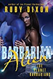 Barbarian Alien: A SciFi Alien Romance (Ice Planet Barbarians Book 2) (English Edition)