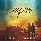 Langbourne's Empire: The Langbourne Series Hörbuch von Alan P. Landau Gesprochen von: Adrian Galley