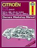 Citroen CX Owner's Workshop Manual (Haynes owners workshop manual) J. H. Haynes