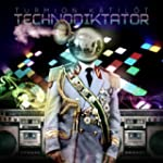 Technodiktator [Explicit]