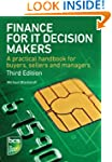 Finance for IT Decision Makers: A Pra...