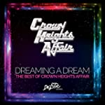 Dreaming A Dream: The Best of Crown H...