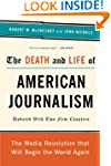 The Death and Life of American Journa...