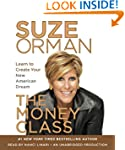 The Money Class: Learn to Create Your...