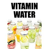 """Vitamin Water (Kindle Edition)By Arnel Ricafranca        Buy new: $0.00    Customer Rating:     First tagged """"cookbook"""" by JK"""