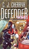 Defender: Book Five of Foreigner (Foreigner series 5)