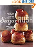 Sugar Rush: Master Tips, Techniques,...