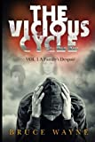 img - for The Vicious Cycle Volume 1: A Family's Despair book / textbook / text book