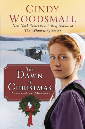 Image of The Dawn of Christmas: A Romance from the Heart of Amish Country