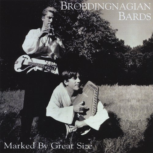 Brobdingnagian Bards - Marked by Great Size - Zortam Music