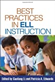 img - for Best Practices in ELL Instruction (Solving Problems in the Teaching of Literacy (Paperback)) book / textbook / text book